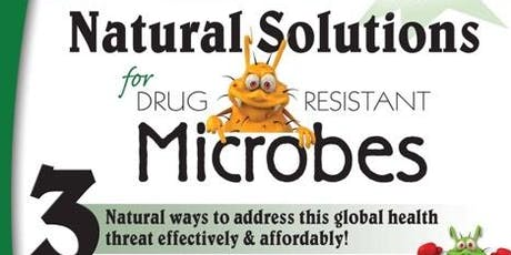 Natural Solutions for Drug Resistant Microbes with Carla Green tickets