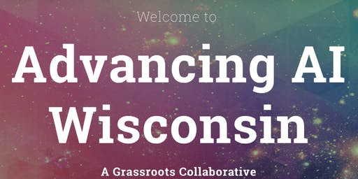 Advancing AI Wisconsin Introduction and Overview of Disruptive Technologies
