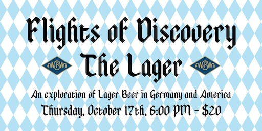 Flights of Discovery - The Lager