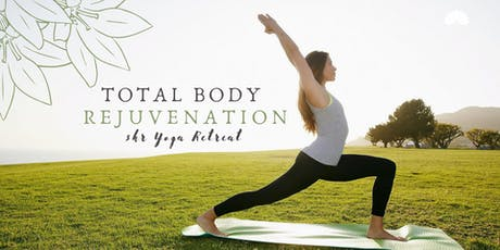 Total Body Rejuvenation: 3hr Yoga Retreat tickets