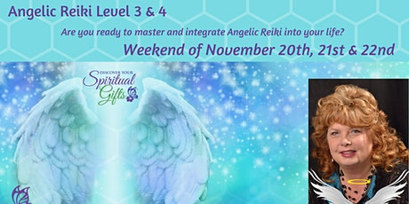 Angelic Reiki 3 & 4 (Weekend Class - 3 days) tickets