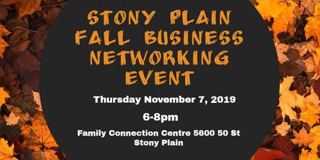 Stony Plain Fall Business Networking Event tickets