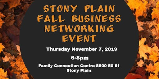 Stony Plain Fall Business Networking Event