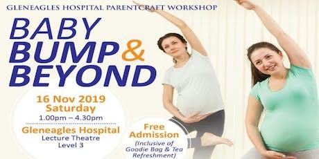 Gleneagles Parentcraft Workshop-Baby Bump & Beyond tickets