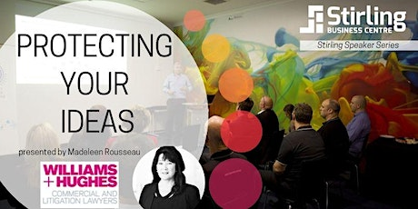 Stirling Speakers: Protecting Your Ideas tickets