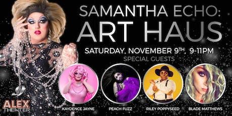 SAMANTHA ECHO: ART HAUS  tickets