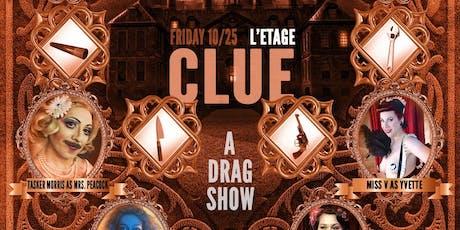 Clue: A Killer Drag and Burlesque Tribute Show tickets