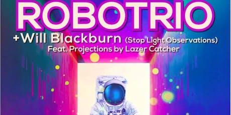 ROBOTRIO (Original set + Doors cover set) w/ Will Blackburn tickets