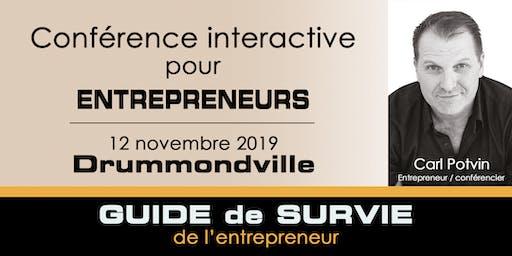 Conférence interactive / Guide de survie de l'entrepreneur-Drummondville