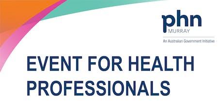 GP Registrar and Allied Health Professionals Networking Event Mildura tickets