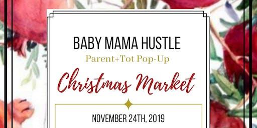 Baby Mama Hustle Christmas Market