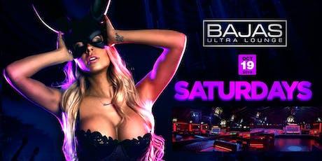 Bajas Saturdays W/ DJ NELSON tickets