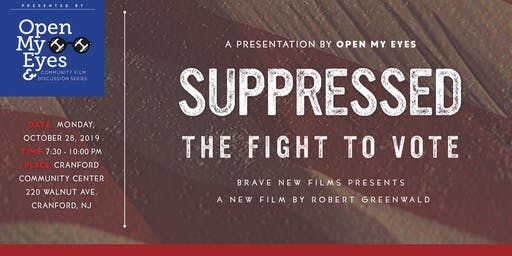 Open My Eyes -- Documentary Screening: Suppressed The Fight to Vote