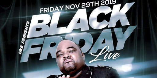 Black Friday Live w/Comedian Gerald Kelly