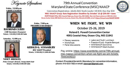 79TH ANNUAL MSC NAACP CONVENTION: WHEN WE FIGHT, WE WIN tickets