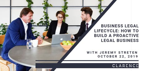 CPD: Business Legal Lifecycle - How to build a Proactive Legal Business with Jeremy Streten tickets