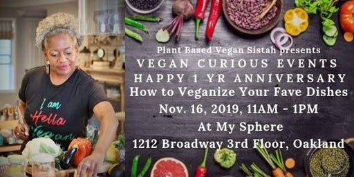 Vegan Curious Events - How to Veganize your Fave Dishes