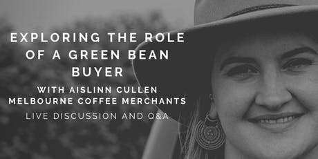 CRS x MCM: Exploring the Role of a Green Bean Buyer tickets