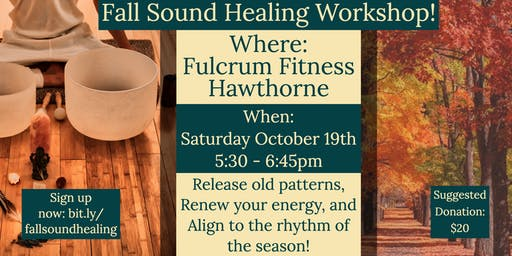 Holographic Sound Healing: Fall Workshop