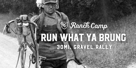 Run What Ya Brung Gravel Rally tickets