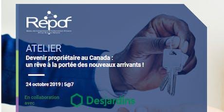 Devenir propriétaire au Canada : un rêve à la portée des nouveaux arrivants billets