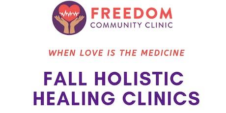 Freedom Community Clinic: Fall Holistic Healing Clinics tickets