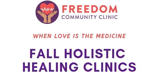 Freedom Community Clinic: Fall Holistic Healing Clinics