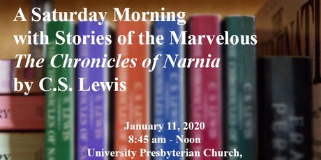 A Morning With Stories of the Marvelous: The Chronicles of Narnia tickets