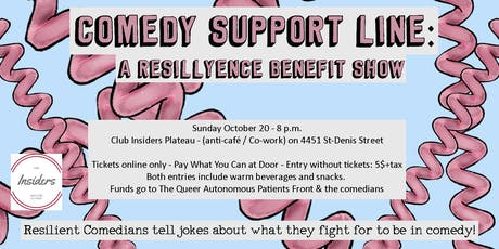 Comedy Support Line: A Benefit Show tickets
