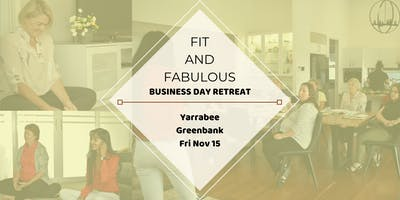 Fit And Fabulous Business Retreat