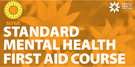 Standard Mental Health First Aid Course - FREE tickets