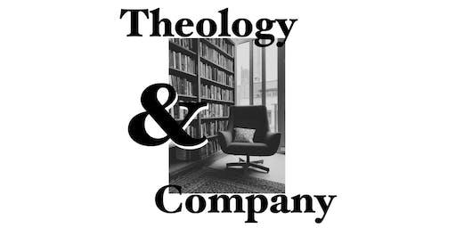Theology & Company