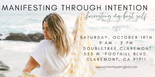 Manifesting Through Intention, Harvesting My Best Self in Claremont, CA