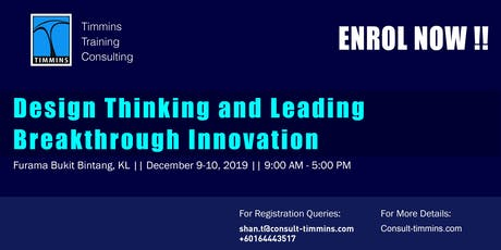 Design Thinking and Leading Breakthrough Innovation in Kuala Lumpur tickets