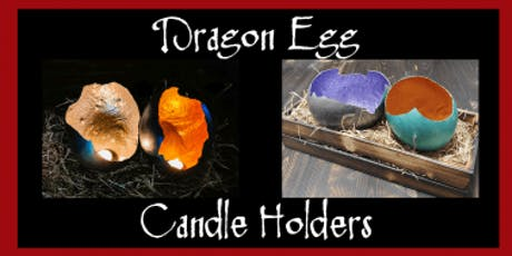Dragon Egg Candle Holder tickets