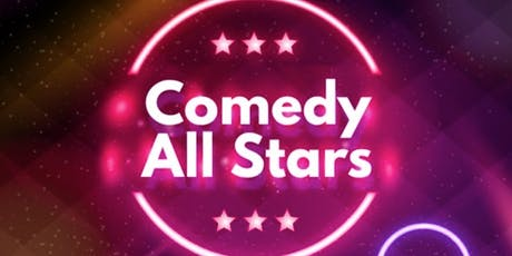 Stand Up Comedy ( Comedy All Stars ) tickets