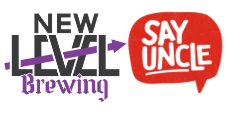 Say Uncle and New Level Brewing Collab Dinner tickets