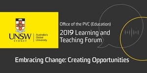 2019 Learning and Teaching Forum - Embracing Change:...