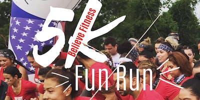 Believe Fitness 5K Fun Run