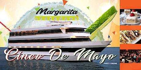 Cinco de Mayo Party Weekend Cruise - Marina Del Rey - 5:00 PM tickets