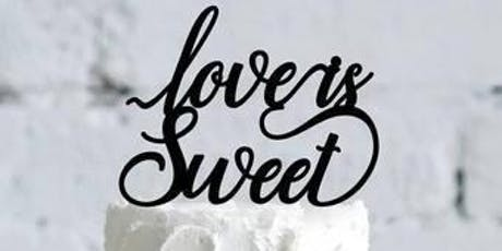 Love is Sweet - Wedding Cake Tasting Event - Oct 20 tickets