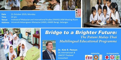 Bridge to a Brighter Future: The Patani Malay-Thai Multilingual Educational Programme