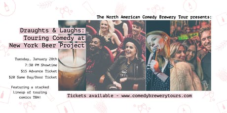 North American Comedy Brewery Tour at New York Beer Project tickets