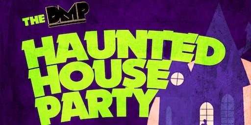 DMP's Haunted House Party (Halloween Costume Party) - Parliament Oak 10/25/19