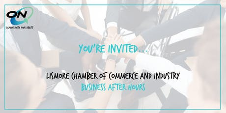 Lismore Chamber of Commerce and Industry Business After Hours tickets