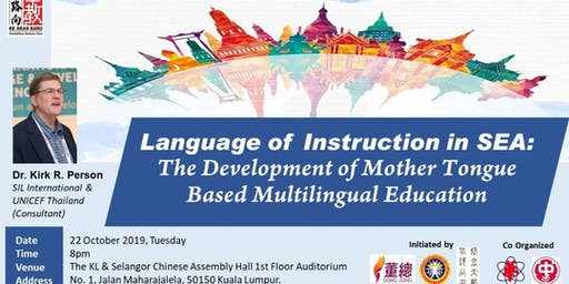 Language of Instruction in SEA: The Development of Mother Tongue Based Multilingual Education