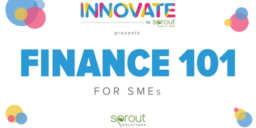 Innovate by Sprout: Finance 101 for SMEs