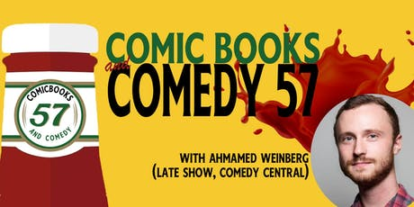 Comic Books and Comedy 57: Ketchup on some Comedy tickets