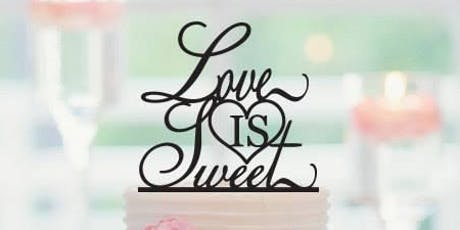 Love is Sweet - Wedding Cake Tasting Event - Nov 16 tickets