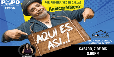 AMILCAR RIVERO - AQUI ES ASI - DALLAS TX tickets